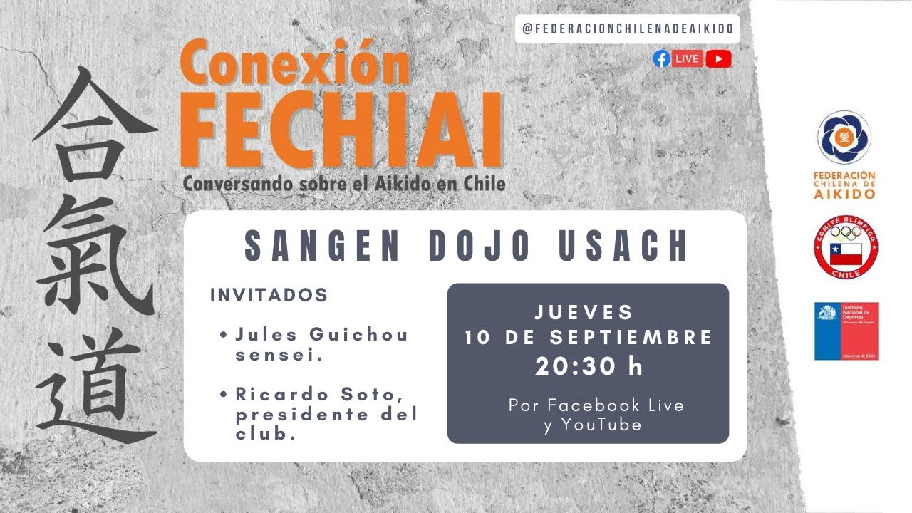 Conexión Fechiai, conversando sobre el Aikido en Chile / Sangen Dojo Usach