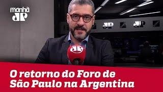 Bruno Garschagen: Se Fernandéz for eleito será o retorno do Foro de São Paulo na Argentina