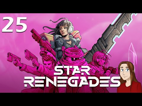 Caves and Dimensional Progeny | Star Renegades | Episode 25 |
