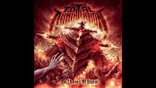 Total Annihilation - ...On Chains Of Doom (Full Album, 2020)
