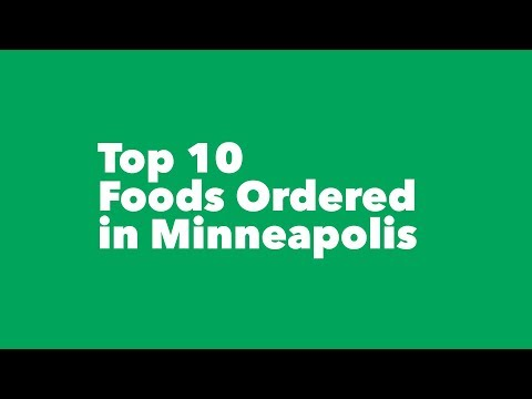 Top 10 Dishes for Minneapolis Food Deliver