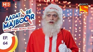 Aadat Se Majboor - Ep 64 - Webisode - 29th December, 2017