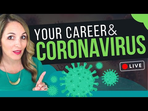 COVID-19 And Your Job Search – How Will The Coronavirus Affect Your Job Search?