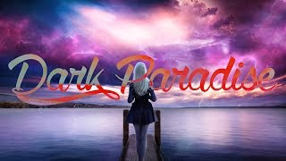 Nightcore - Dark Paradise - 1 Hour Version