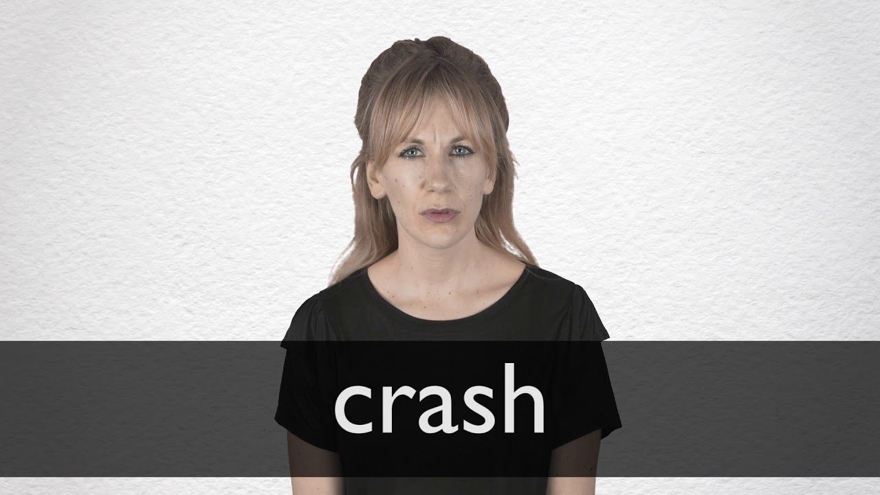 Crash definition and meaning | Collins English Dictionary