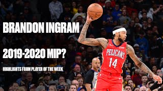 Brandon Ingram Is A Leader In New Orleans, Balling Out Like A Candidate For Most Improved Player