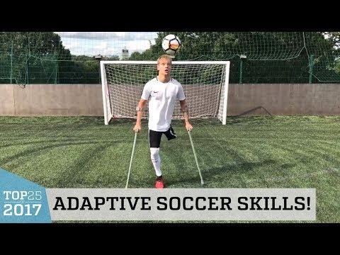 Adaptive Soccer Skills  Top 25 of 2017