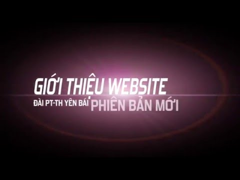 Giới thiệu tính năng website đài truyền hình yên bái sử dung giải pháp MasterCMS 2016