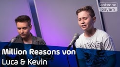 Million Reasons | Lady Gaga Cover | Luca & Kevin | ANTENNE BAYERN