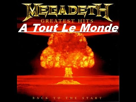 Megadeth - Greatest Hits Back To The Start - A Tout Le Monde