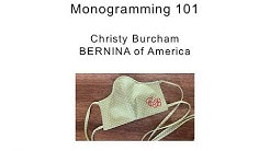 Monogramming 101 with BERNINA