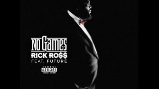 Rick Ross - No Games ft. Future instrumental
