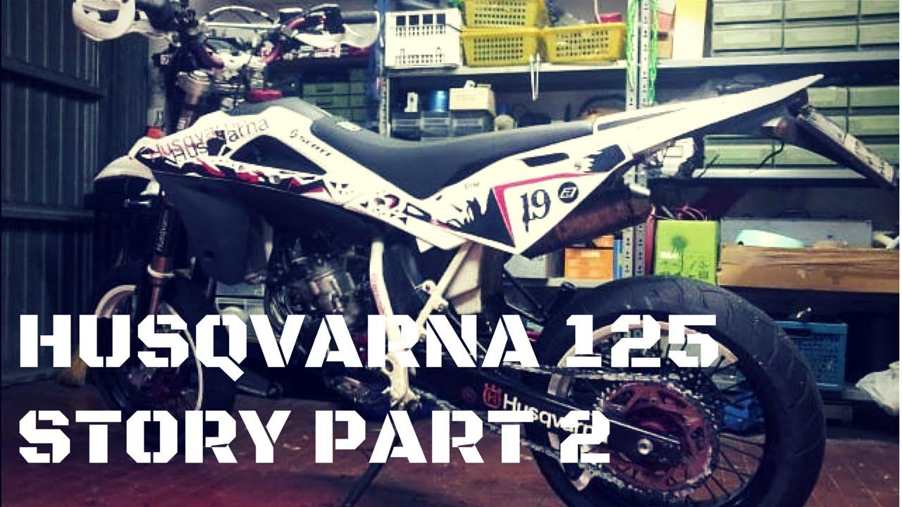 Husqvarna Sm 125 Story Parte 2 2