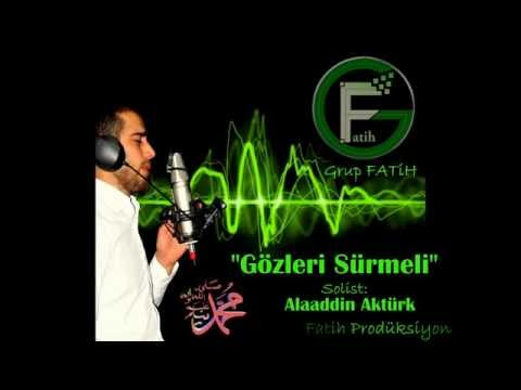 Grup FATİH - Gözleri Sürmeli Efendim - Alaaddin Aktürk