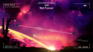 Avi8 - Wait Forever [HQ Preview]