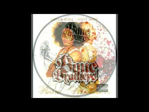 Bizzy Bone & Layzie Bone presents: Bone Brothers Vol.1