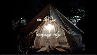 im beRya - 캠핑 vlog : 1-2 | 망상캠…