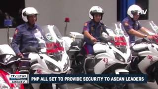 PNP all set to provide security to #ASEAN leaders