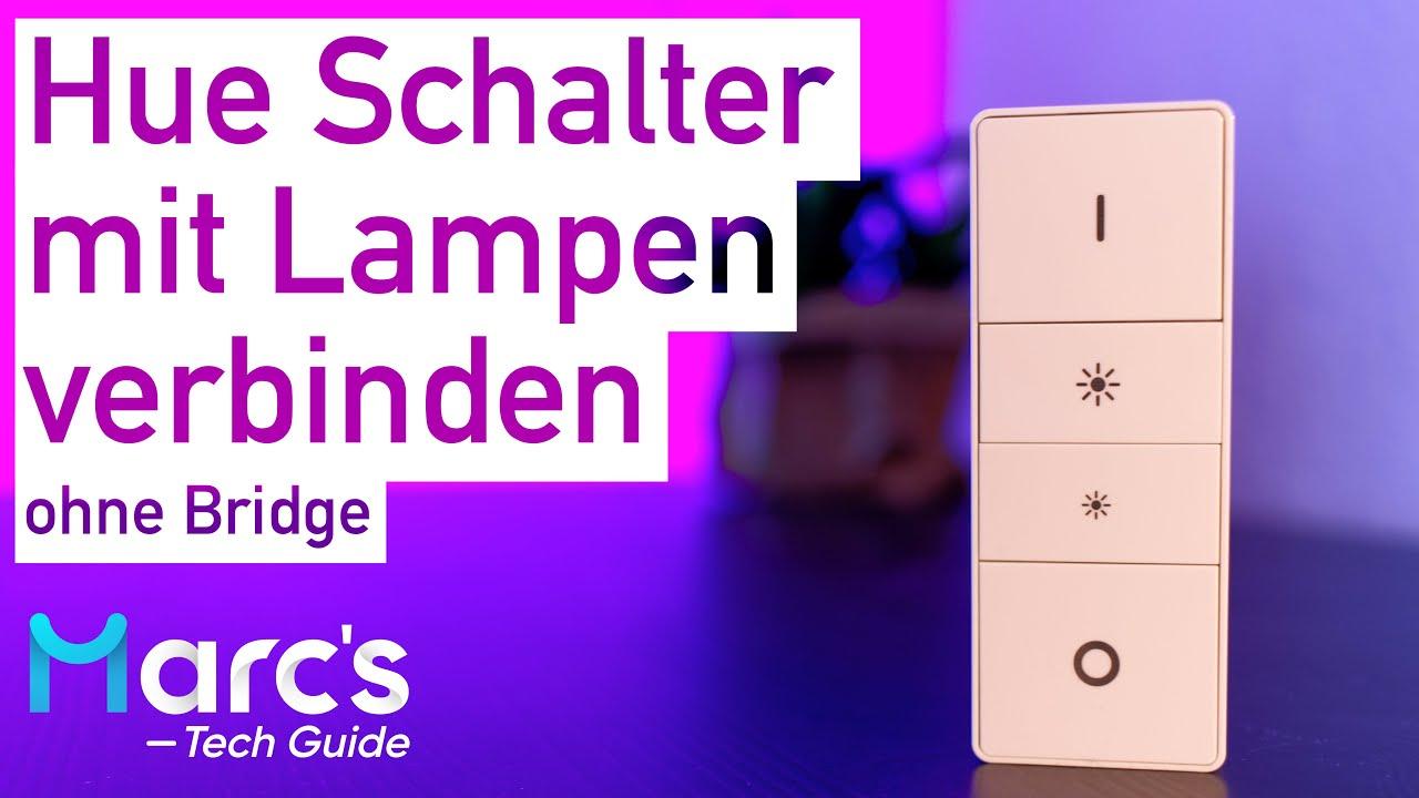 Philips Hue Dimmschalter Direkt Mit Lampe Verbinden Ohne Bridge Deutsch Youtube
