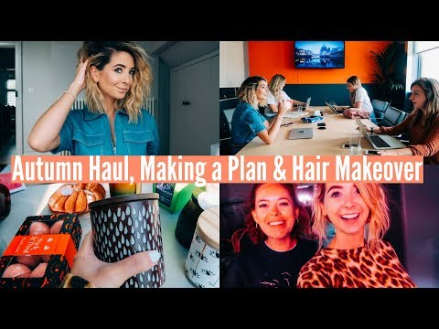 AUTUMN HAUL, MAKING A PLAN & HAIR MAKEOVER | WEEKLY VLOG