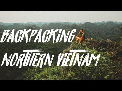 Nothing but Adventure - Backpacking Northern Vietnam