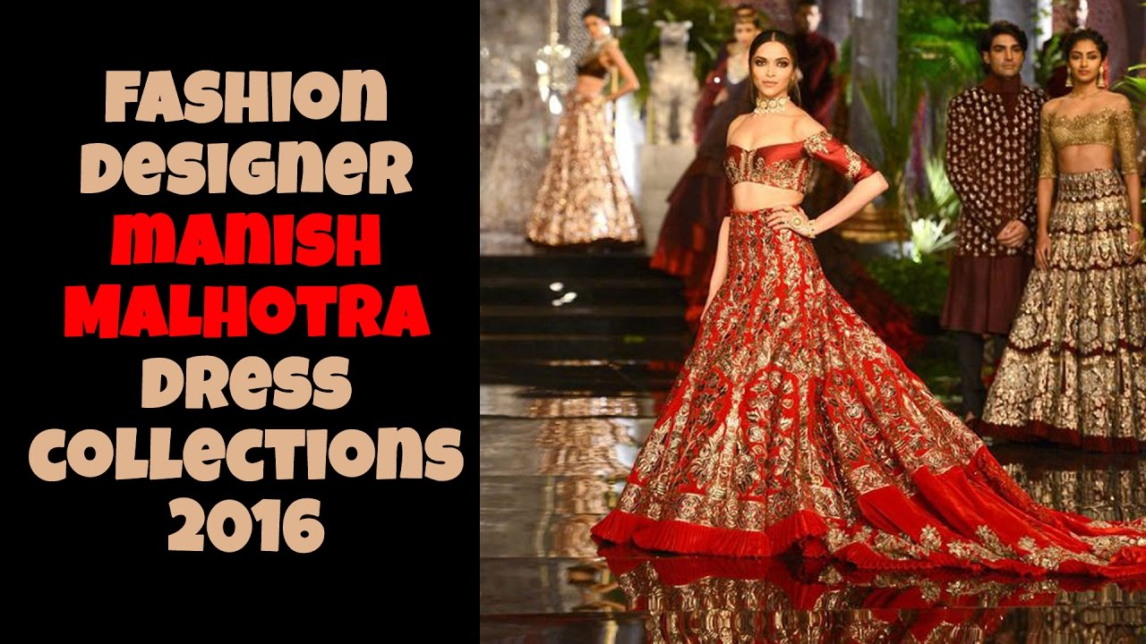 Fashion Designer Manish Malhotra Dress Collection Youtube