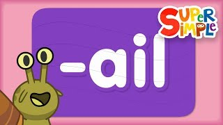Word Family ail | Turn And Learn ABCs | Super Simple ABCs YouTube Videos