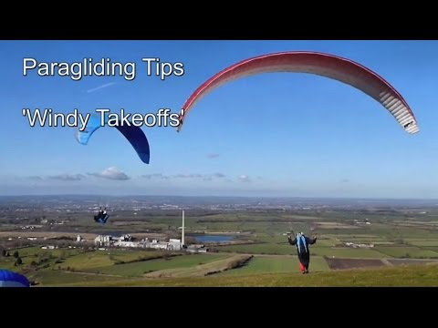 Paragliding Launch Tips - Windy Takeoffs for low-airtimers