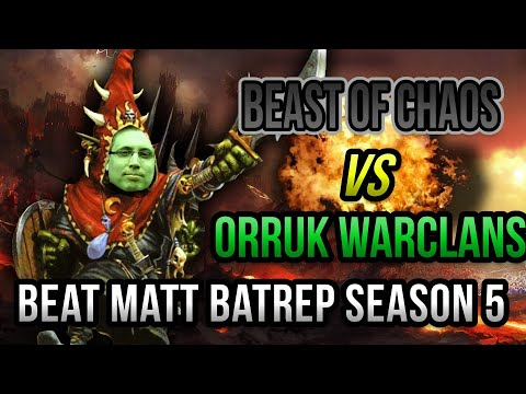 NEW Orruk Warclans Vs Beasts Of Chaos Age Of Sigmar Battle Report - Beat Matt Batrep S05E74