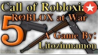 Let's Play Roblox Ep. 1: Call of Robloxia 5: Roblox at War!