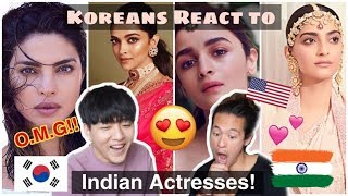 Koreans React to Indian Actresses!!