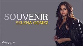y2mate com   Selena Gomez   Souvenir Lyrics Y7bxgKFPwkc 720p