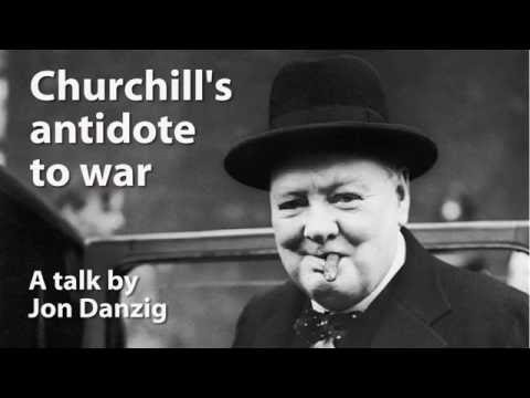 Churchill's antidote to war