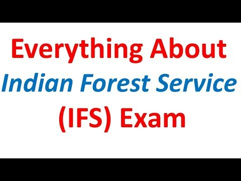 IFS EXAM, Indian Forest Service EXAM Pattern