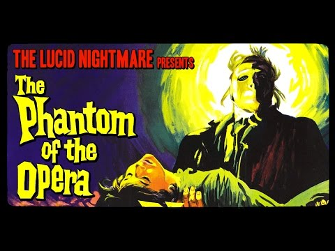 The Lucid Nightmare - The Phantom of the Opera Review
