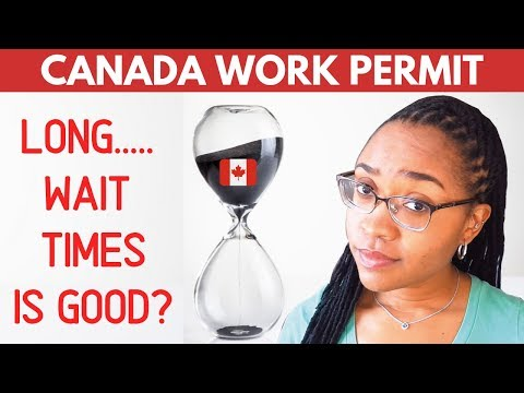 LONG CANADIAN WORK PERMIT PROCESSING TIMES CAN BE BENEFICIAL