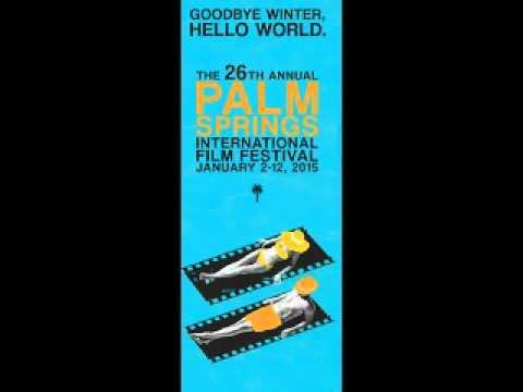 KDHS 98.9FM Palm Springs International Film Festival Series, Episode 1