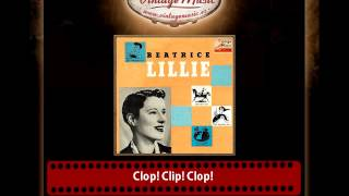 Beatrice Lillie – Clop! Clip! Clop!, (Peter Joe´s Song)