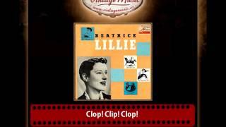 Beatrice Lillie – Clop! Clip! Clop!, (Peter Joe´s Song)
