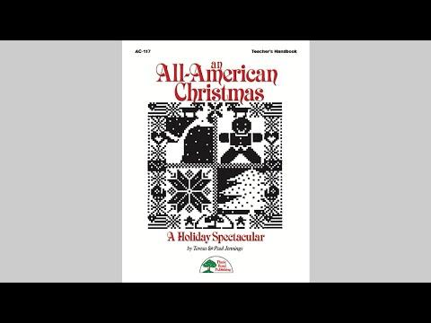 An All-American Christmas - MusicK8.com All-School Revue