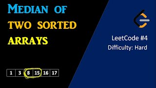 Median of Two Sorted Arrays   LeetCode 4   Google Coding Interview Problem   Binary Search Algorithm