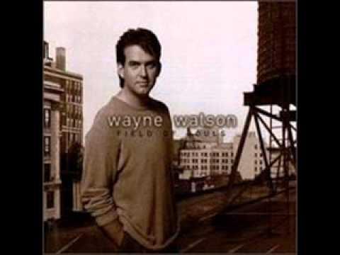 wayne-watson-field-of-souls-onlybygraceandmercy