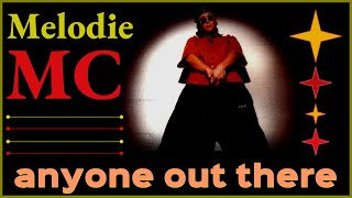 Melodie MC - Anyone out there. Dance music. Eurodance 90. Songs hits[techno, europop hip hop, disco]