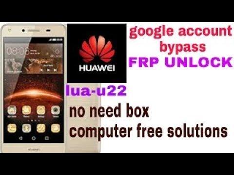 Huawei LUA-U22 Remove Frp easy new methods