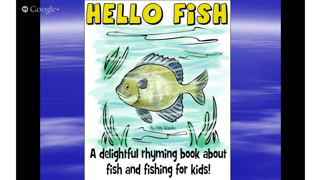 children 39 s fishing book hello fish a kids book about