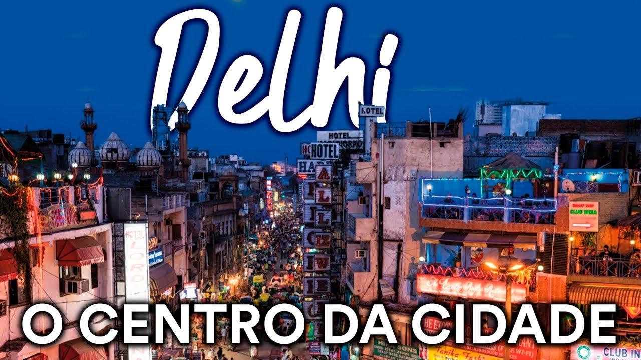 Delhi, um passeio pelo centro da cidade - Índia l 2ª Temp.