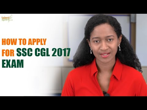 How to Apply for SSC CGL 2017 Exam | Online Application Process | SSC CGL 2017 |  TalentSprint
