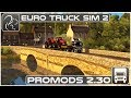 ProMods 2.30 Review (Euro Truck Simulator 2)