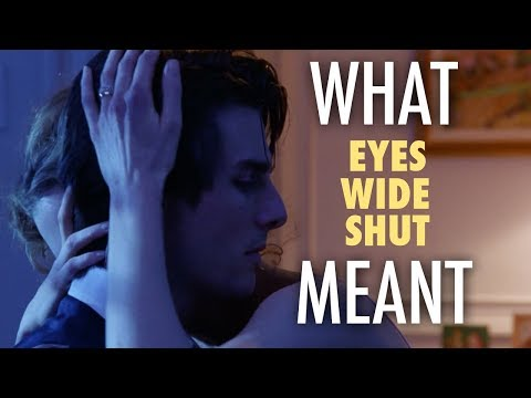 Eyes Wide Shut - What it all Meant