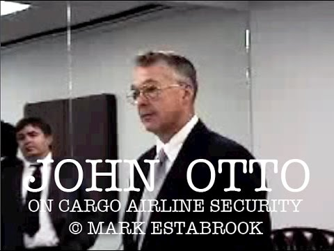 John Otto on Cargo Airline Security